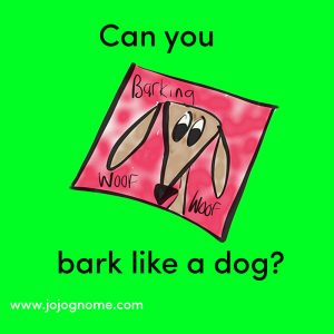 020 bark like a dog