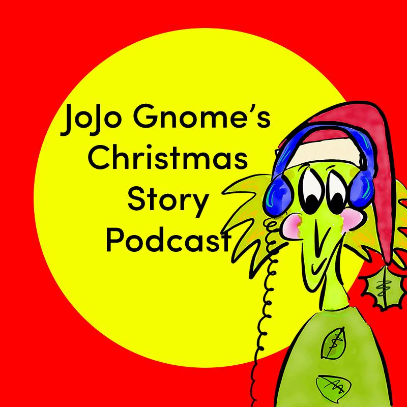 Podcast #7 - JoJo Gnome\'s Christmas Cracker   JoJoGnome