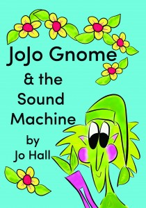 The cover of the book JoJo Gnome and the Sound Machine