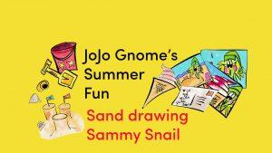 JoJo Summer fun _ sammy snail