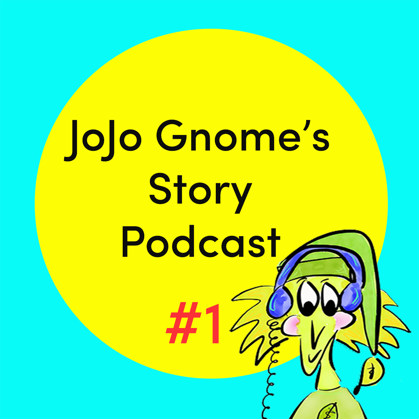 Launched! JoJo Gnome's Story Podcast | JoJoGnome